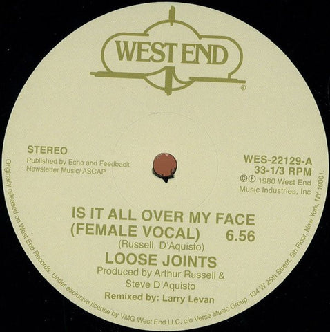 "Loose Joints - Is It All Over My Face - 12"" - West End Records - WES-22129"