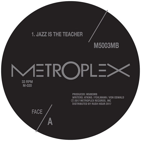 "M500 & 3MB - Jazz Is The Teacher - 12"" - Metroplex - M-020"