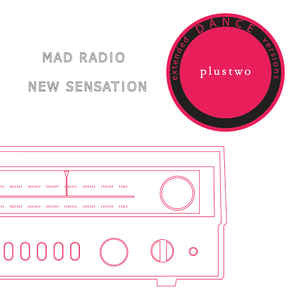 "Plustwo - Mad Radio / New Sensation - 12"" - Mothball Record - PLUS002.2"