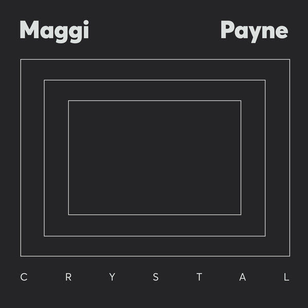 Maggi Payne - Crystal - LP - Aguirre Records - ZORN46