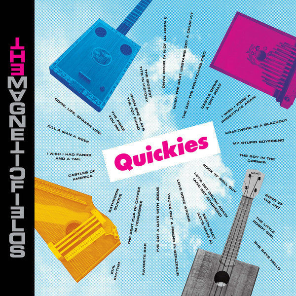 The Magnetic Fields - Quickies - LP - Nonesuch - 075597919080
