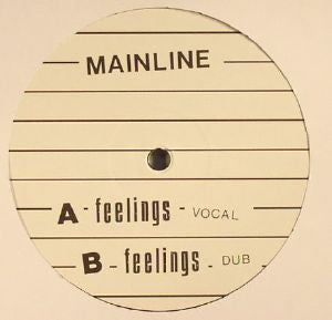 "Mainline - Feelings - 12"" - Mainline - MLINE001"