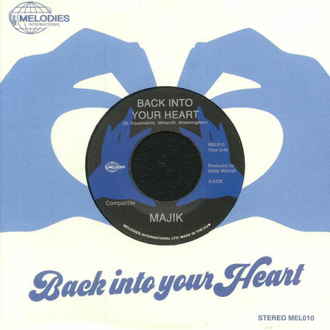 "Majik - Back Into Your Heart - 7"" - Melodies International - MEL010"