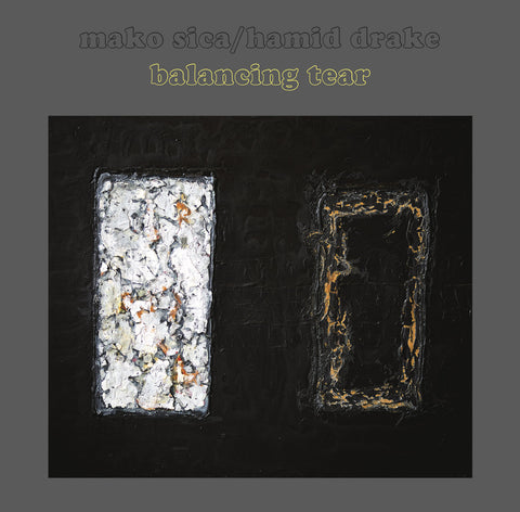Mako Sica / Hamid Drake ‎– Balancing Tear – LP – Astral Spirits/Feeding Tube Astral Spirits ‎– AS 121/FTR 513