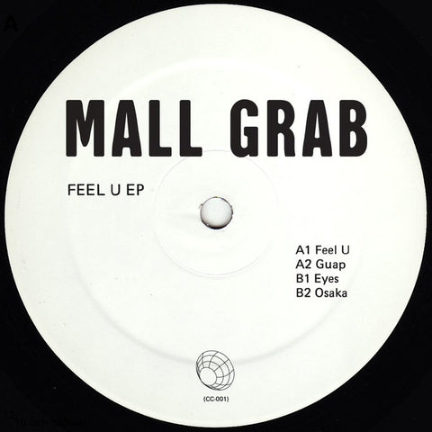 "Mall Grab - Feel U EP - 12"" - Collect Call - CC001"