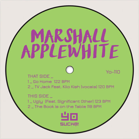 "Marshall Applewhite - Go Home - 12"" - Yo Sucka! - Yo-110"