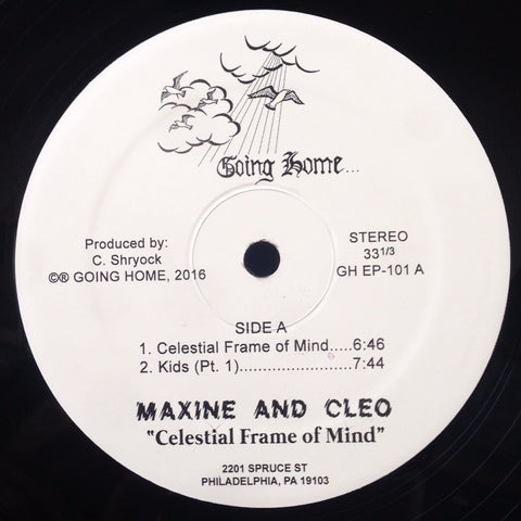 "Maxine & Cleo - Celestial Frame of Mind - 12"" - Going Home - GH EP-101"