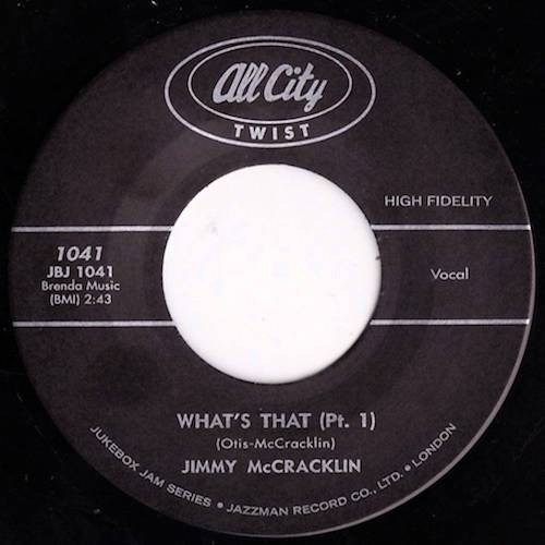 "Jimmy McCracklin - What's That - 7"" - All City Twist - JBJ1041"