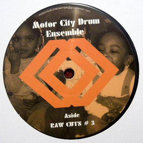"Motor City Drum Ensemble - Raw Cuts # 3 / # 4 - 12"" - MCDE 1202"