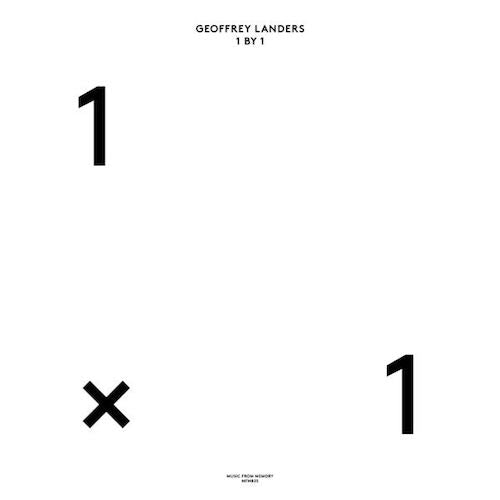 Geoffrey Landers - 1 By 1 - 2xLP - Music From Memory - MFM025
