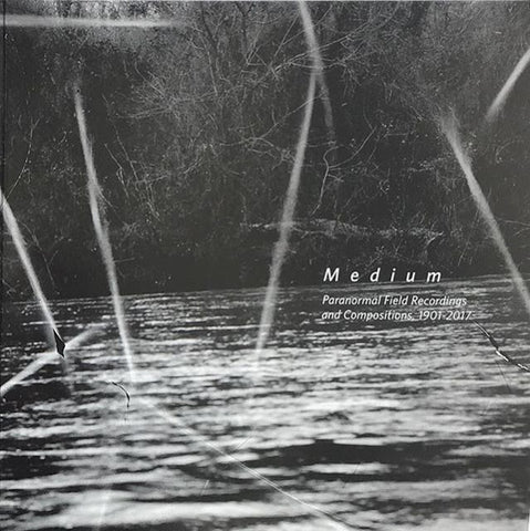 VA - Medium: Paranormal Field Recordings and Compositions, 1901-2017 - LP - Zuckerman Museum of Art - ZMA001