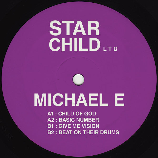 "Michael E - Child of God - 12"" - Star Child Ltd - STAR200"