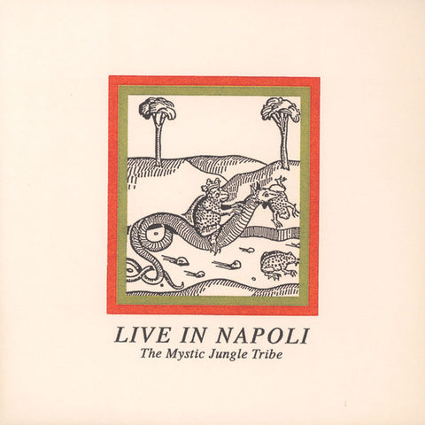 "The Mystic Jungle Tribe - Live In Napoli - 12"" - Going Good - GOOD-09"