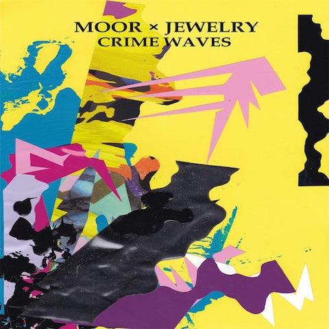 "Moor x Jewelry - Crime Waves - 12"" - Don Giovanni Records - DG-140"