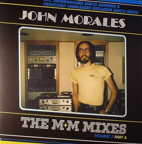 "John Morales - The M+M Mixes Vol. 2 Part A - 2x12"" - BBE 155CLP-1"