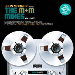 "John Morales - The M+M Mixes Vol 3 Part B - 2x12"" - BBE211"