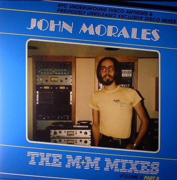 "John Morales - The M+M Mixes Vol. 2 Part B - 2x12"" - BBE 155CLP-2"