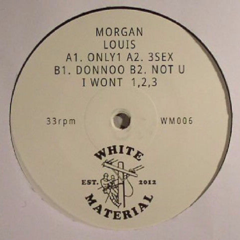 "Morgan Louis - Only 1 - 12"" - White Material - WM006"