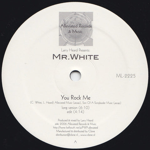 "Mr. White - You Rock Me / The Sun Can't Compare - 12"" - Alleviated Records - ML-2225"