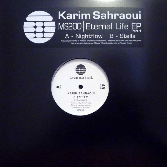 "Karim Sahraoui ‎- Eternal Life EP (Part 1) - 12"" - Transmat - MS200"