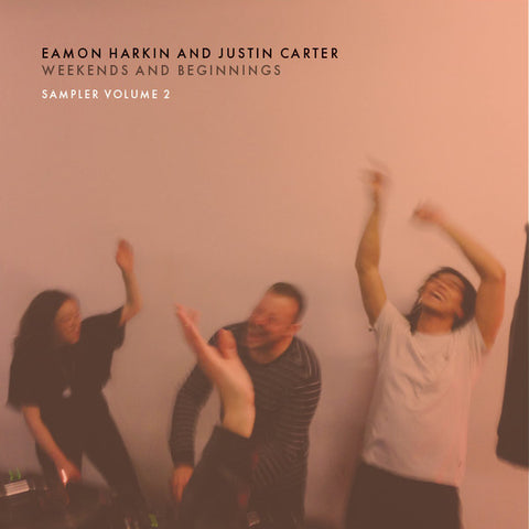 "Eamon Harkin And Justin Carter - Weekends And Beginnings Sampler Volume 2 - 12"" - Mister Saturday Night Records - MSN013"
