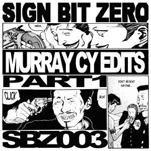 "VA - Murray CY Edits Part 1 - 12"" - Sign Bit Zero - SBZ 003"