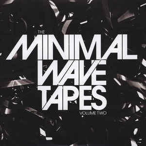VA - The Minimal Wave Tapes Volume Two - 2xLP - Stones Throw Records - STH2281