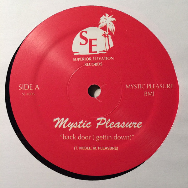 "Mystic Pleasure - Back Door (Getting Down) - 12"" - Superior Elevation - SE 1006"
