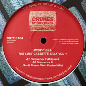"Mystic Bill - The Lost Cassette Trax Vol 1 - 12"" - Crimes of the Future - COTF 012"
