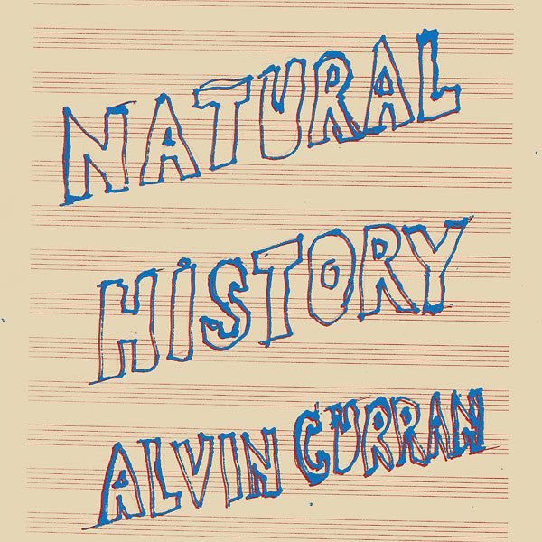 Alvin Curran - Natural History - LP - Black Truffle - BT022