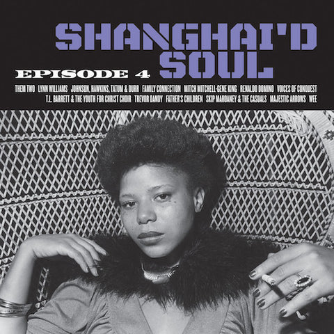 VA - Shanghai'd Soul Episode 4 - LP - Numero Group - NBR-007