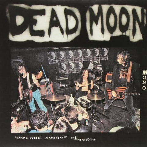 Dead Moon - Nervous Sooner Changes - LP - Mississippi Records - MRP-091
