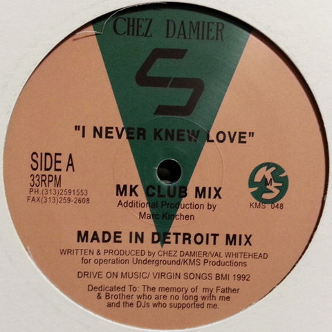 "Chez Damier - I Never Knew Love - 12"" - KMS 048"