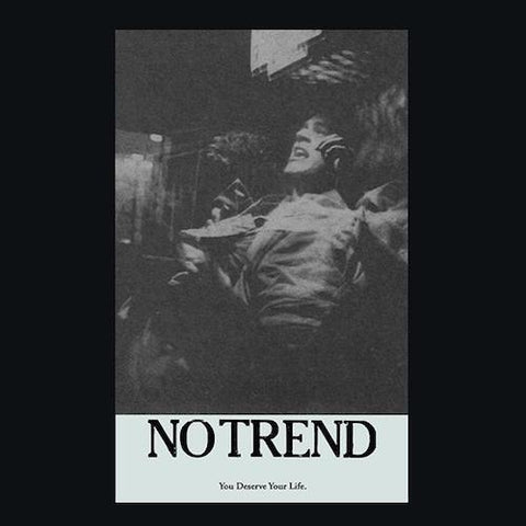 No Trend - You Deserve Life - LP - Digital Regress - DR18