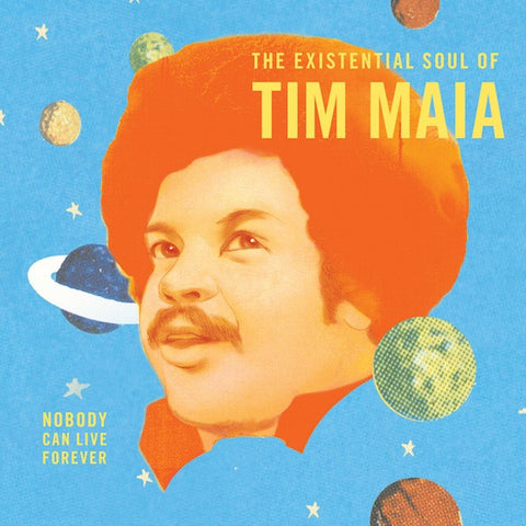 Tim Maia - Nobody Can Live Forever - 2xLP - Luaka Bop - LP67