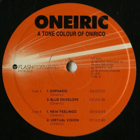"Oneiric - A Tone Colour of Onirico - 12"" - Flash Forward - FFOR003"