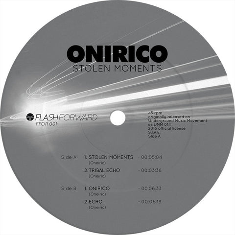 "Onirico - Stolen Moments - 12"" - Flash Forward - FFOR001"