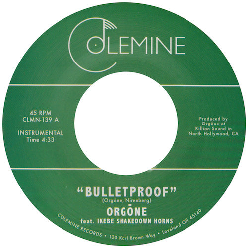 "Orgōne - Bulletproof - 7"" - Colemine Records - CLMN-139"