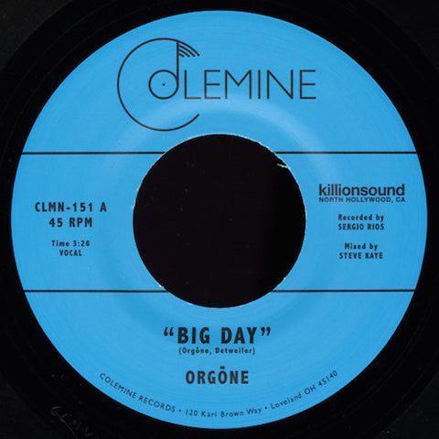 "Orgone - Big Day - 7"" - Colemine Records - CLMN-151"