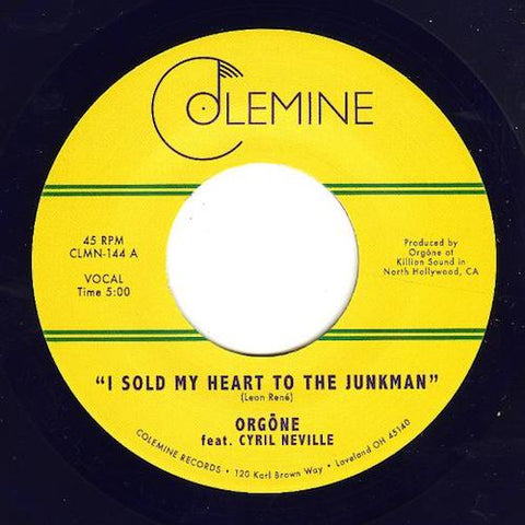 "Orgone - I Sold My Heart to the Junkman - 7"" - Colemine Records - CLMN-144"