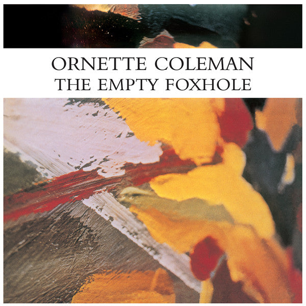 Ornette Coleman - The Empty Foxhole - LP - Endless Happiness - HE66001
