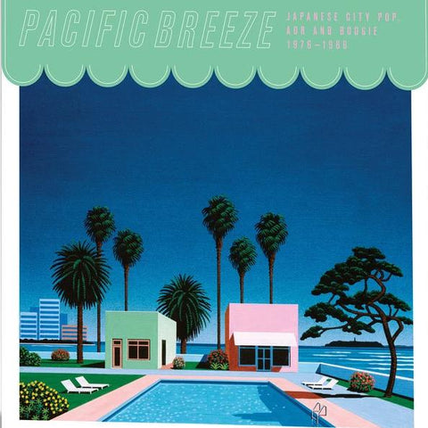 VA - Pacific Breeze: Japanese City Pop, AOR & Boogie 1976-1986 - 2xLP - Light In The Attic - LITA163