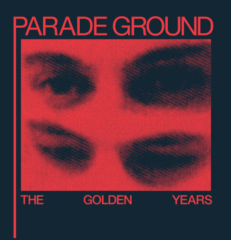 Parade Ground - The Golden Years - LP - Dark Entries - DE-018
