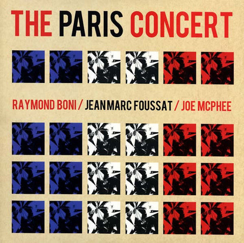 Joe McPhee / Raymond Boni / Jean-Marc Foussat - The Paris Concert - LP - Kye 42