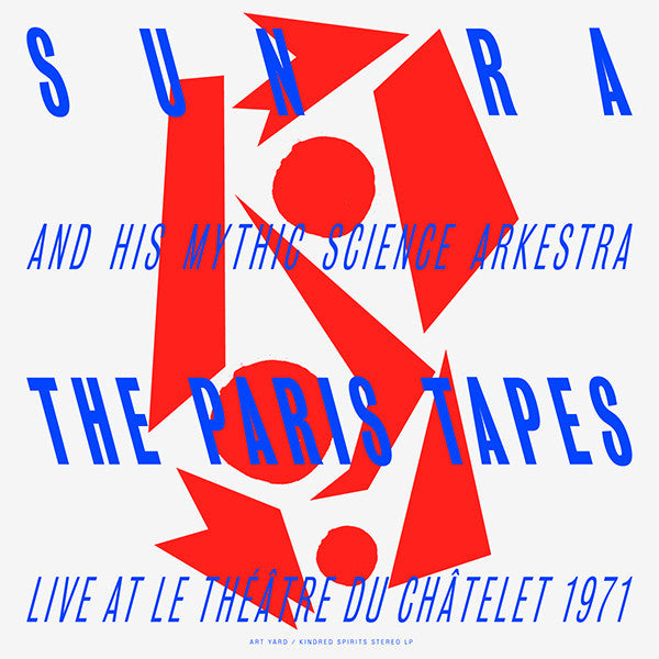 Sun Ra & his Myth Science Arkestra - The Paris Tapes: Live At Le Théâtre Du Châtelet 1971 - LP - Kindred Spirits - KSAY 6N