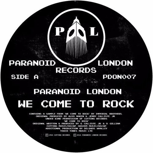 "Paranoid London - We Come To Rock - 12"" - Paranoid London - PDON007"