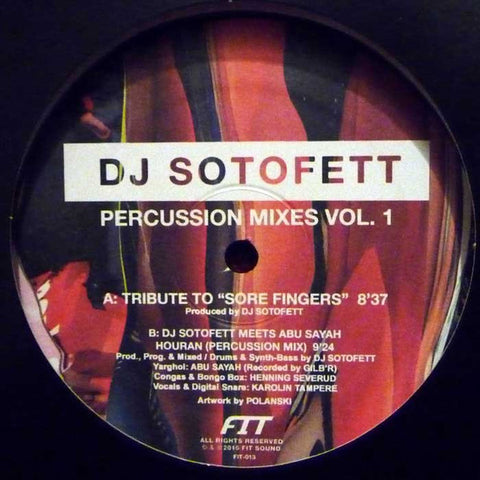 "DJ Sotofett - Percussion Mixes Vol. 1 - 12"" - Fit 013"