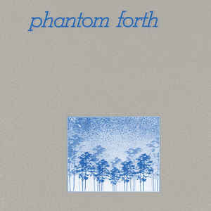 Phantom Forth - The EEPP - LP - Dark Entries - DE-121