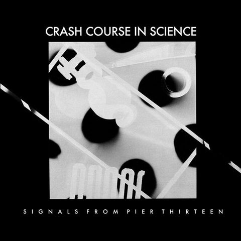 "Crash Course In Science - Signals From Pier Thirteen - 12"" - Dark Entries - DE-059"