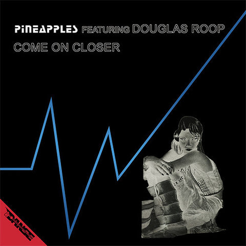 "Pineapples - Come On Closer - 12"" - La Discoteca - dss10"